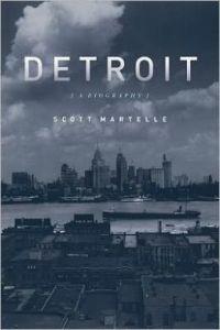 Detroit_A_Biography